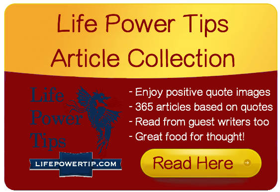 Life Power Tips